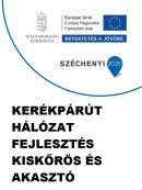 Kerékpárút hálózat fejlesztés Kiskőrös és Akasztó